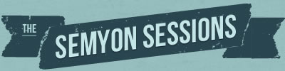 The Semyon Sessions